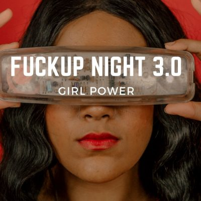 Fuckup Night 3.0 Girl Power